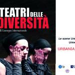 XVIII Convegno internazionale I Teatri delle diversità (Urbania, 4 e 5 novembre 2017)