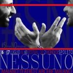 6 e 7 luglio 2017 – NESSUNO, Spoleto