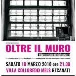 10 marzo 2018 – OLTRE IL MURO: VIDEO E RACCONTI DAL CARCERE, Rebibbia