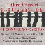 10 marzo 2018 – ALTRE CARCERI. STORIE DI UMANITA' E DI LIBERTA, Messina